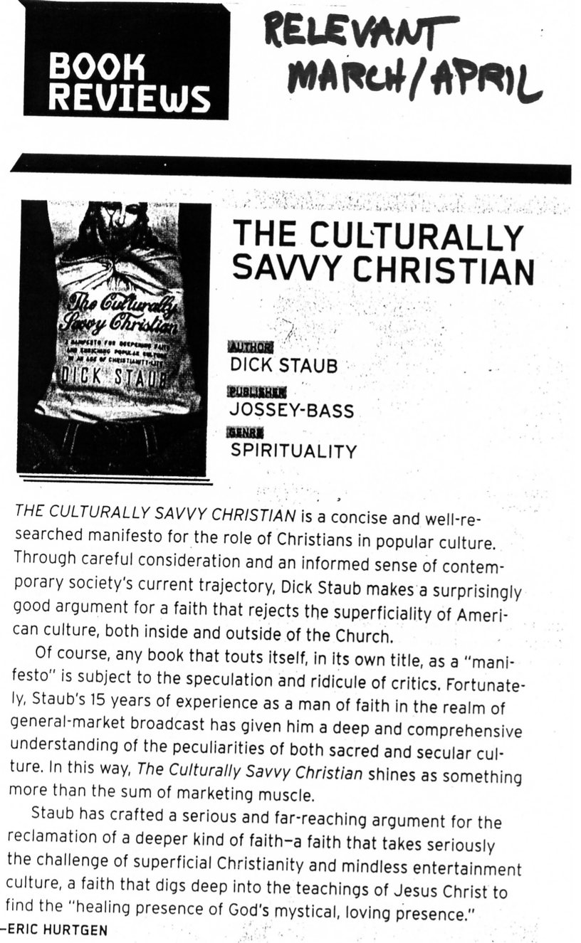 "Relevant Reviews Dick Staub's ""The Culturally Savvy Christian"""